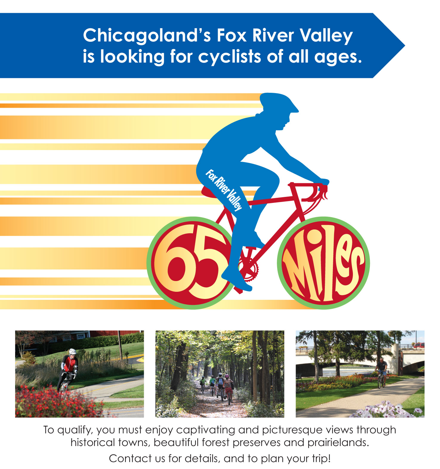 Chicagoland's Fox River Valley is looking for cyclists of all ages to enjoy 65 miles of trails!